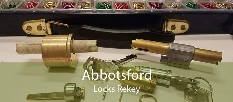 Abbotsford Locks Rekey