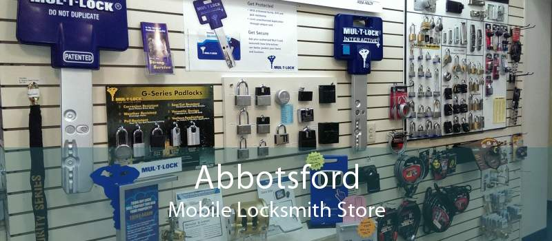 Abbotsford Mobile Locksmith Store