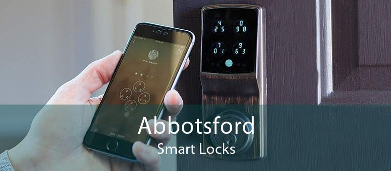 Abbotsford Smart Locks