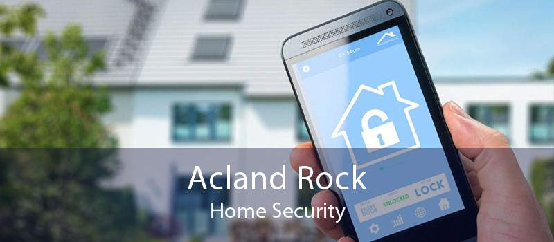 Acland Rock Home Security