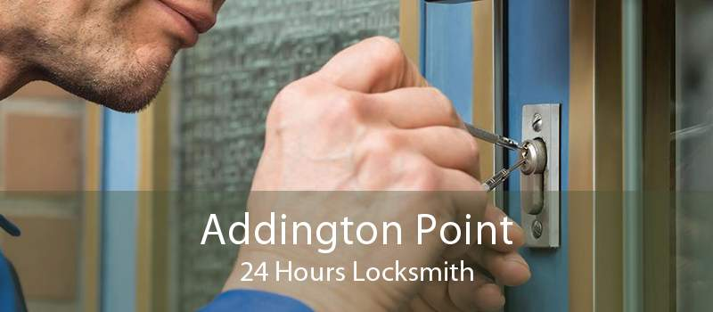 Addington Point 24 Hours Locksmith