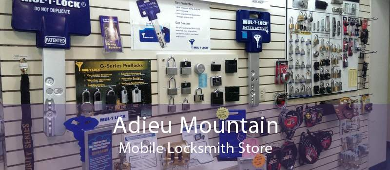 Adieu Mountain Mobile Locksmith Store