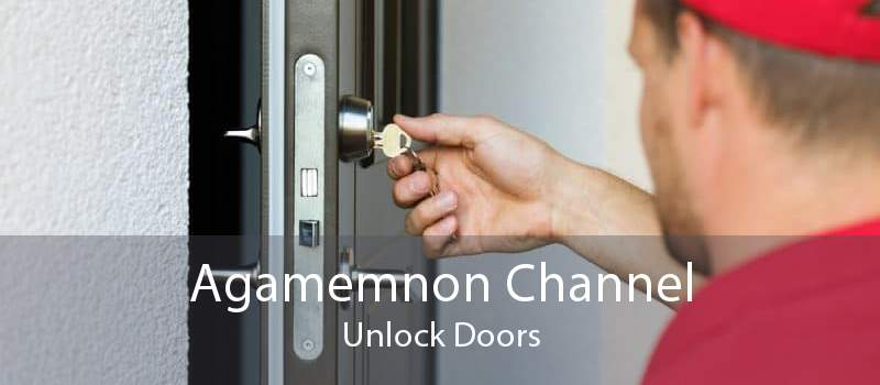 Agamemnon Channel Unlock Doors