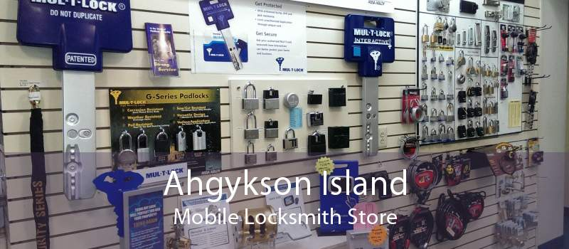 Ahgykson Island Mobile Locksmith Store