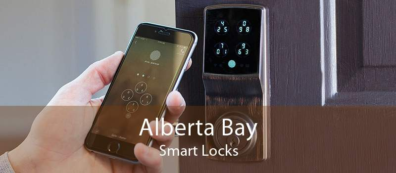 Alberta Bay Smart Locks