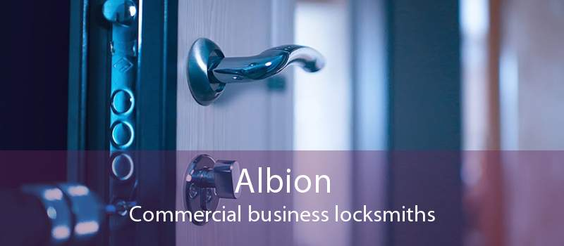 Albion Commercial business locksmiths