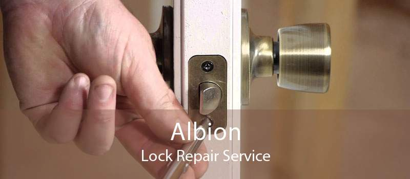 Albion Lock Repair Service