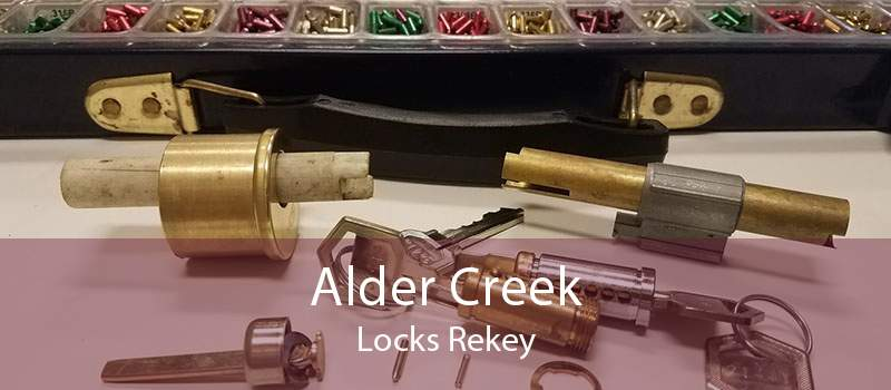 Alder Creek Locks Rekey