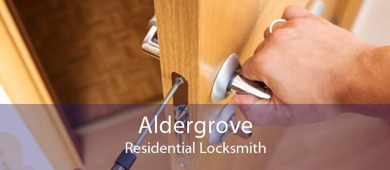 Aldergrove Residential Locksmith