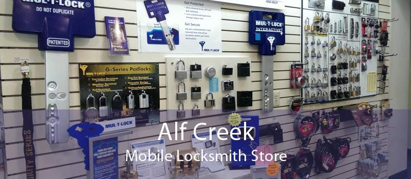 Alf Creek Mobile Locksmith Store