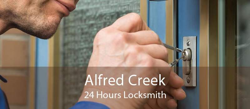 Alfred Creek 24 Hours Locksmith