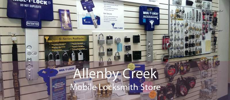 Allenby Creek Mobile Locksmith Store