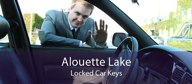 Alouette Lake Locked Car Keys