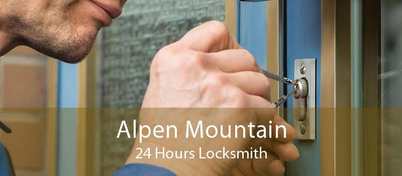 Alpen Mountain 24 Hours Locksmith
