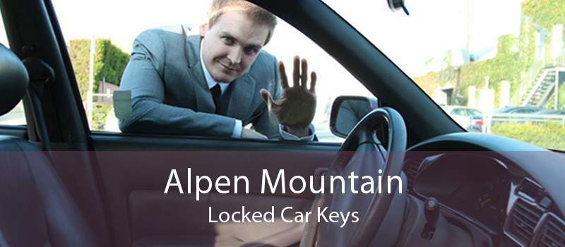 Alpen Mountain Locked Car Keys