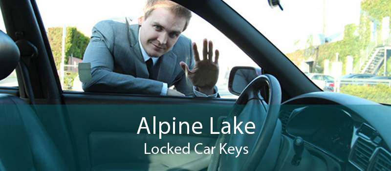 Alpine Lake Locked Car Keys
