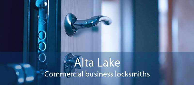 Alta Lake Commercial business locksmiths