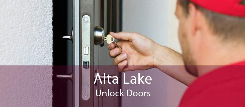 Alta Lake Unlock Doors