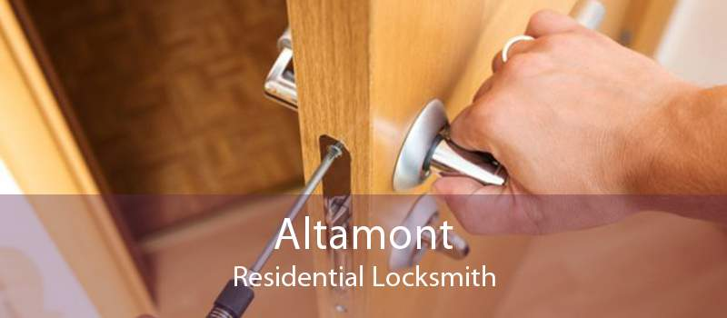 Altamont Residential Locksmith