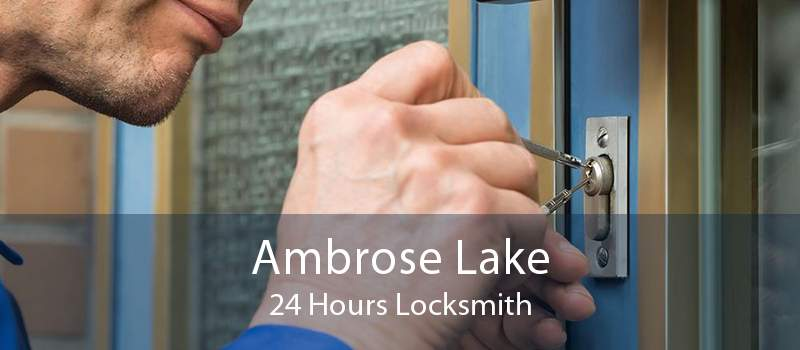 Ambrose Lake 24 Hours Locksmith