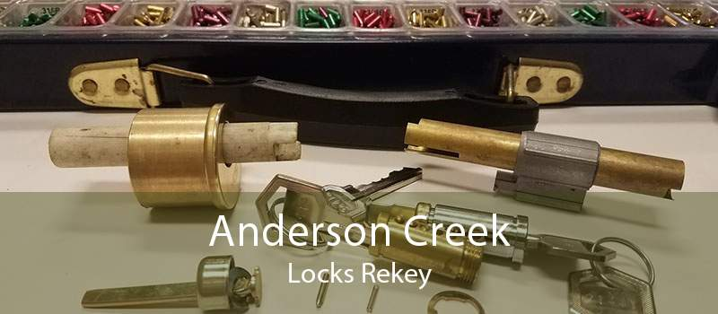Anderson Creek Locks Rekey