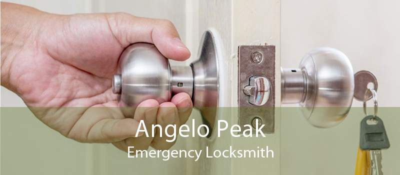 Angelo Peak Emergency Locksmith