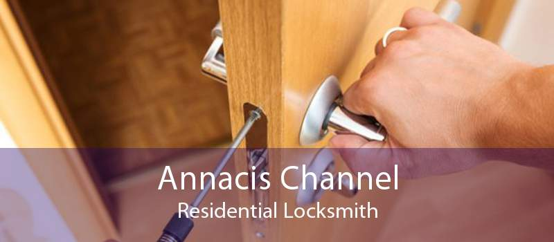 Annacis Channel Residential Locksmith
