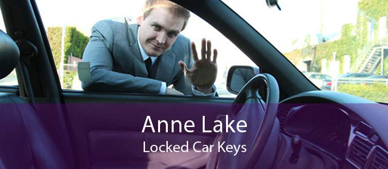 Anne Lake Locked Car Keys