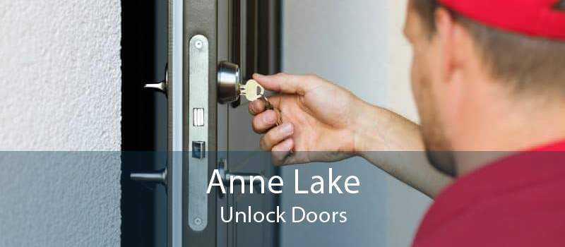 Anne Lake Unlock Doors