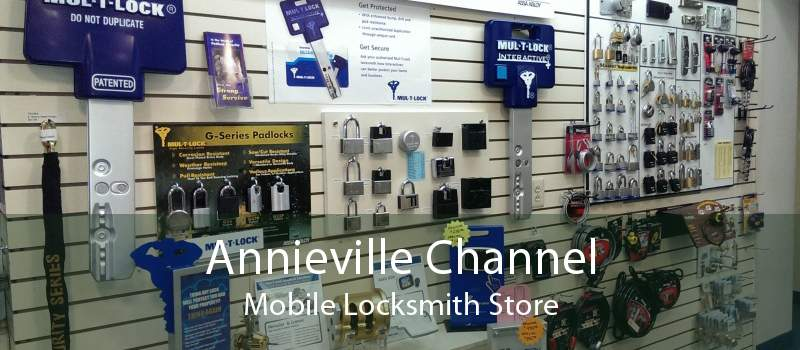 Annieville Channel Mobile Locksmith Store
