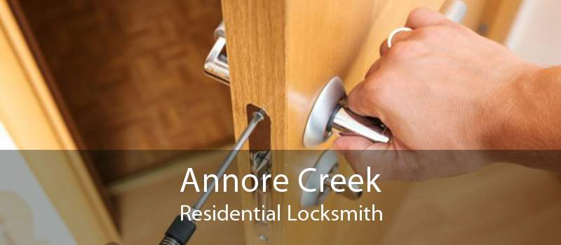 Annore Creek Residential Locksmith