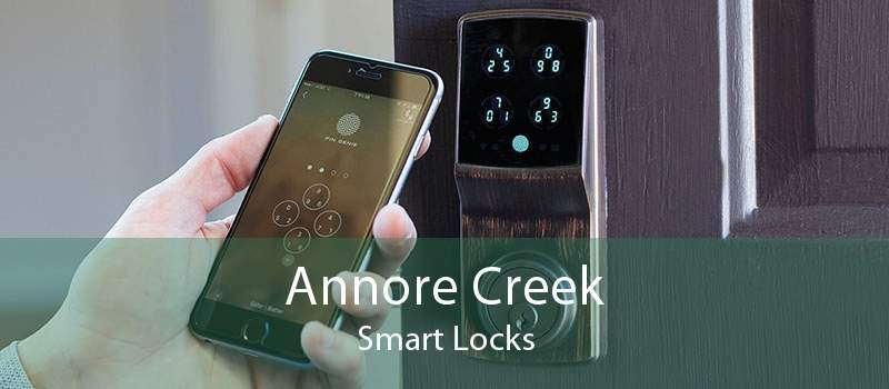 Annore Creek Smart Locks