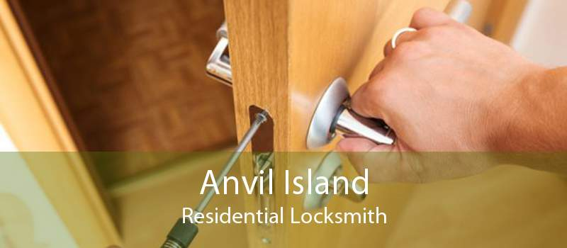 Anvil Island Residential Locksmith
