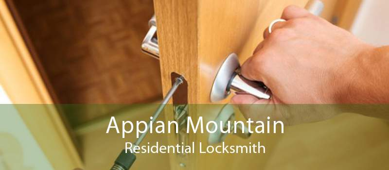 Appian Mountain Residential Locksmith