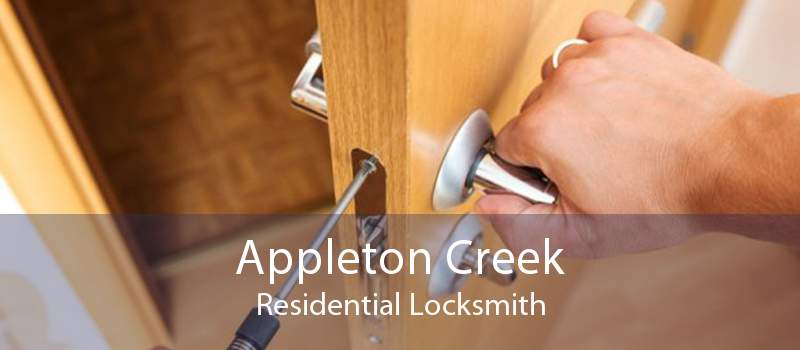 Appleton Creek Residential Locksmith