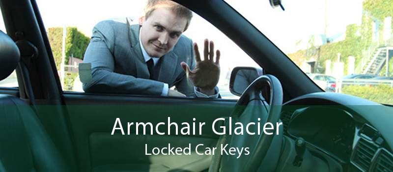 Armchair Glacier Locked Car Keys
