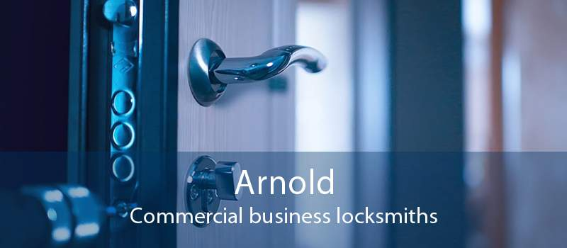 Arnold Commercial business locksmiths