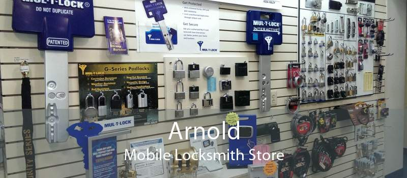 Arnold Mobile Locksmith Store