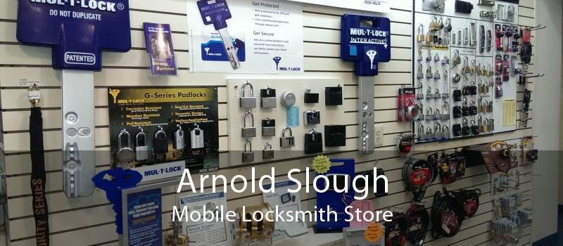 Arnold Slough Mobile Locksmith Store