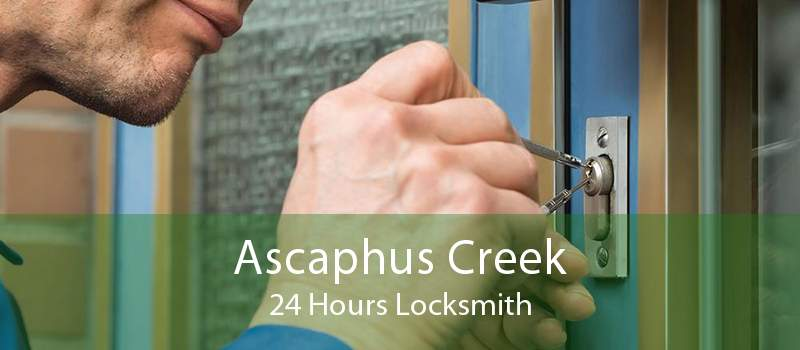 Ascaphus Creek 24 Hours Locksmith
