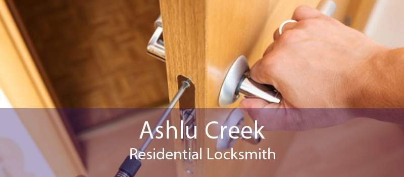 Ashlu Creek Residential Locksmith