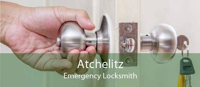 Atchelitz Emergency Locksmith